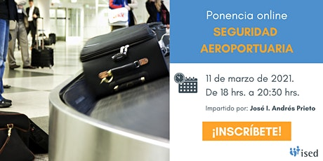Ponencia: Seguridad Aeroportuaria entradas