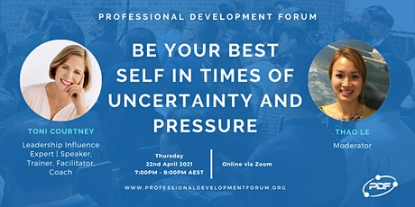 Be Your Best Self in Times of Uncertainty and Pressure tickets