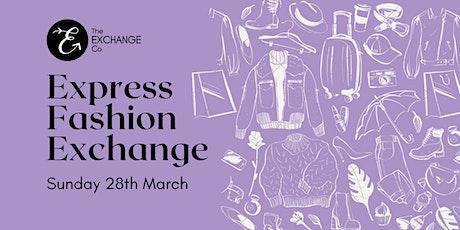 Express Fashion Exchange tickets