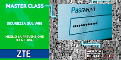 Cybersecurity Avanzato - Meglio la prevenzione o la cura? biglietti