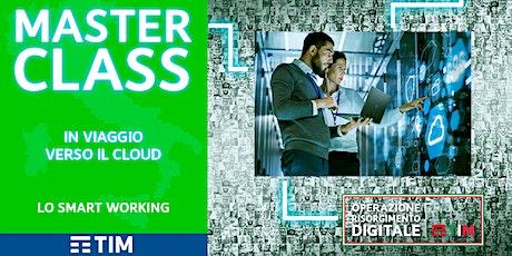 In viaggio verso il Cloud - Lo Smart Working biglietti