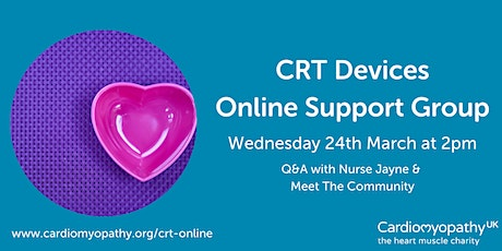 CRT Devices Online Support Group (Q&A & Meet The Community) tickets