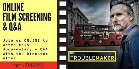 The Troublemaker online film screening with Q&A tickets