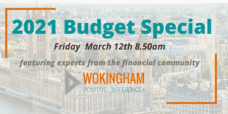 2021 Budget Special - Wokingham Positive Difference Event tickets