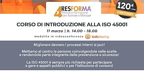 CORSO INTRODUZIONE ALLA ISO 45001 biglietti