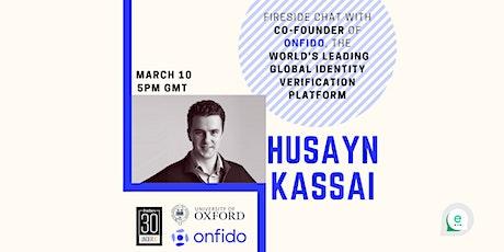Fireside chat with Husayn Kassai tickets