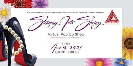 Baltimore Alumnae Chapter Stepping into Spring Virtual Pop Up Shop! tickets