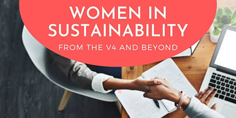 Women in Sustainability: from the V4 and beyond tickets