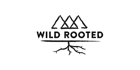 Wild Rooted Nature Connection and Immersion Session SATURDAYS tickets