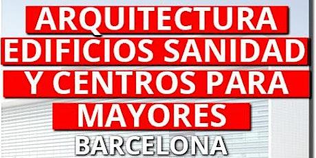 ARQ. SANIDAD CENTROS MAYORES BARCELONA - 11 MARZO 2021 tickets