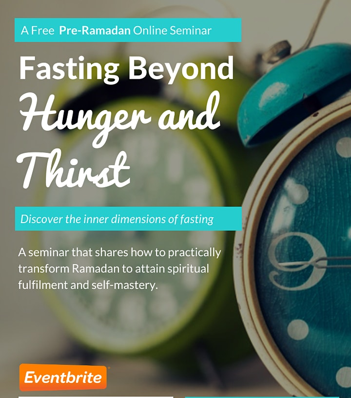 Fasting Beyond Hunger & Thirst - Inner Dimensions of Fasting (Webinar) image