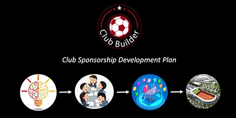 Club Builder 2035  | Club sponsorship development plan tickets