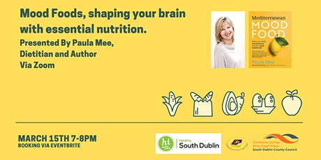 Mood Foods: Shaping your Brain with Essential Nutrition with Paula Mee tickets
