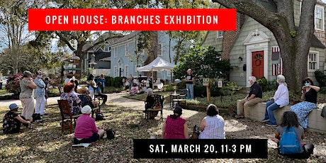 Open House: Branches Exhibition tickets