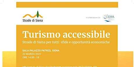 Turismo accessibile-Strade di Siena per tutti biglietti