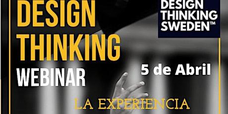 Design Thinking La Experiencia WEBINAR tickets