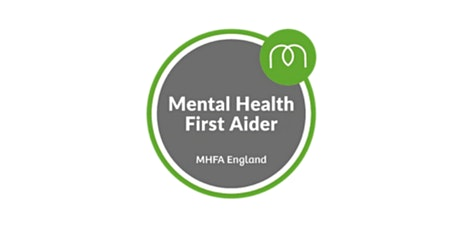 Online Mental Health First Aid Adult - MHFA England Approved tickets
