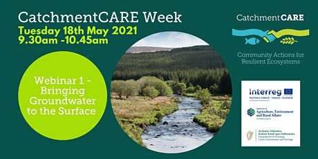 CatchmentCARE Week -  Bringing Groundwater to the Surface tickets