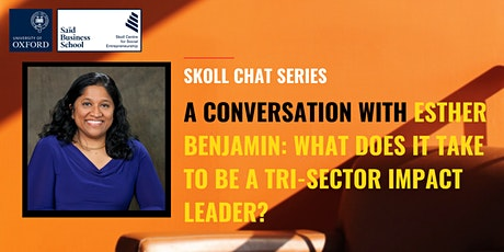 Skoll Chat Series: A Conversation with Esther Benjamin tickets