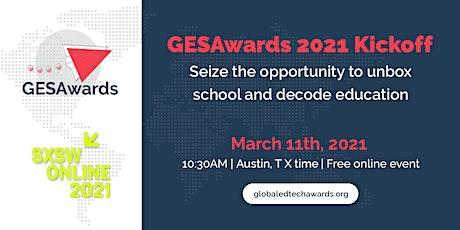GESAwards 2021 Kickoff @ SXSWEdu Online tickets