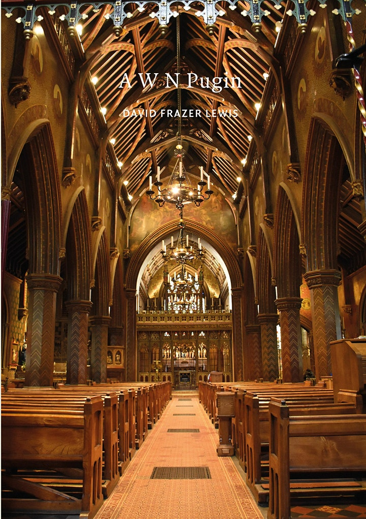 Virtual book launch: AWN Pugin by David Frazer Lewis image
