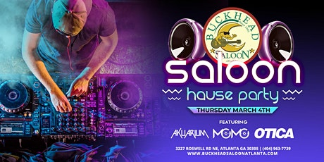 Saloon House Party with Otica Big BallStar Weekend Kickoff tickets