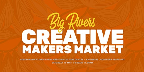 Big Rivers Creative Makers Market tickets