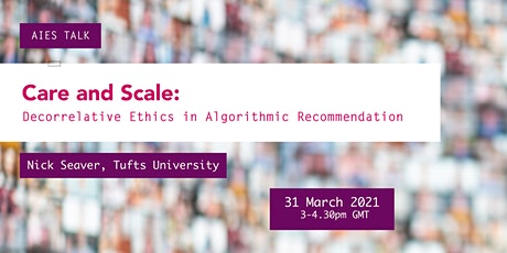 Care and Scale: Decorrelative Ethics in Algorithmic Recommendation tickets