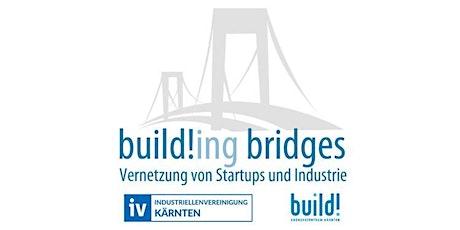 build!ing bridges - Vernetzung von Industrie und Startups Tickets