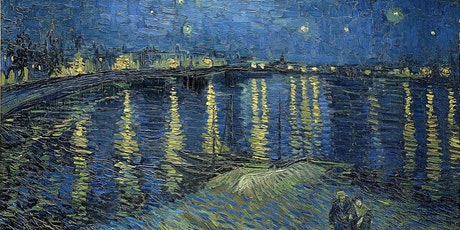 Vincent Van Gogh Rhone River with Palette Knife - Adults and Kids Fine Art tickets