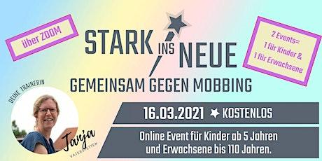 Kinderevent: Gemeinsam gegen MOBBING mit TANJA (München) - STARK INS NEUE tickets