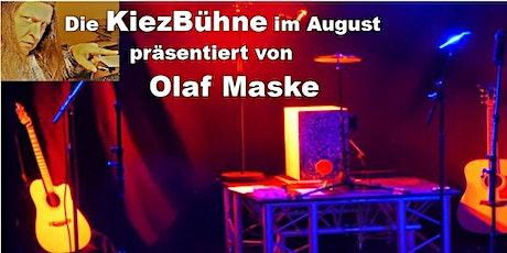 Olaf Maske präsentiert die Kiezbühne im August Tickets
