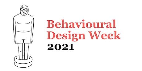Behavioural Design Week 2021 biglietti