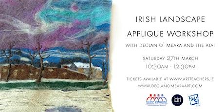 Irish Landscape Appliqué with Declan O'Meara tickets