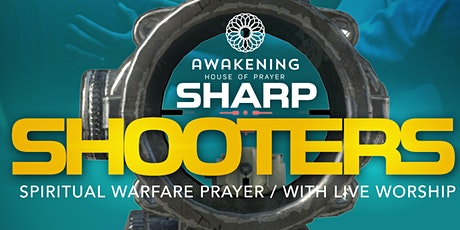 Spiritual Warfare & Prophetic Prayer (Sharp Shooters) tickets