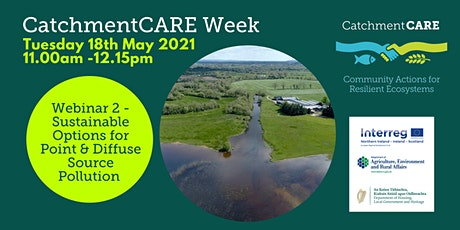 CatchmentCARE -  Sustainable Management of Point & Diffuse Source Pollution tickets