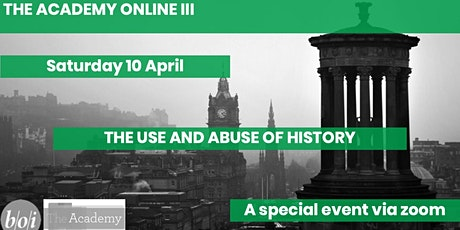Academy Online III: The use and abuse of history tickets