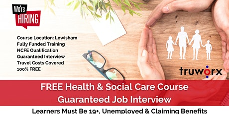 FREE Health & Social Care Course with a Guaranteed Job Interview tickets