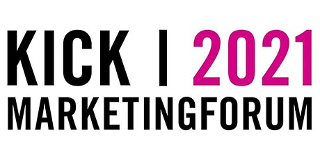 KICK! Marketing Forum 2021 Tickets