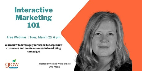 Interactive Workshop: Marketing 101 tickets