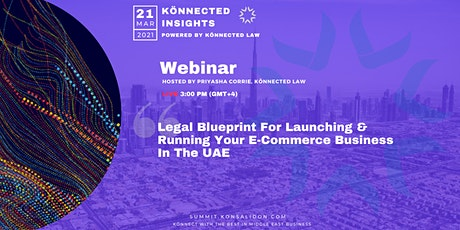 Legal Blueprint For Launching & Running Your E-Commerce Business In The UAE tickets