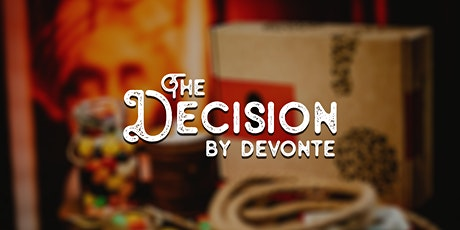 The Decision - A Virtual Mind Reading Experience Presented by Devonte tickets