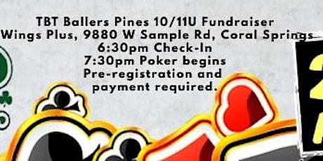 TBT Pines 10/11U Baseball Poker Tournament tickets