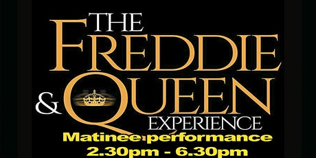The Freddie & Queen Experience Matinee performance Eleven Stoke tickets