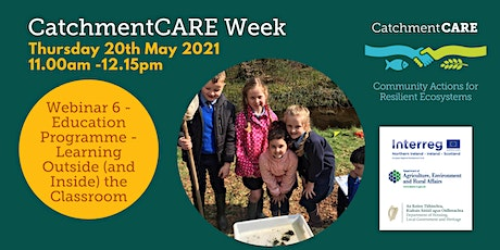 CatchmentCARE Week -  Learning Outside (and Inside) the Classroom tickets