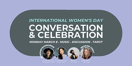 International Women's Day Conversation and Celebration tickets