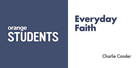 Helping Students Develop an Everyday Faith tickets