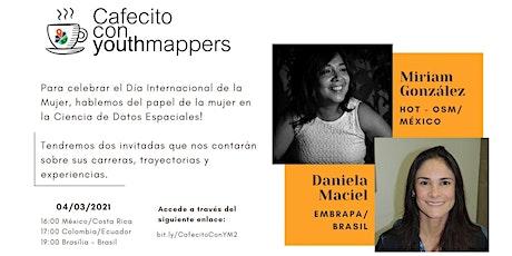 Cafecito con YouthMappers: las mujeres en las Ciencias de Datos Espaciales tickets