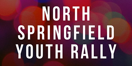 North Springfield Youth Rally tickets