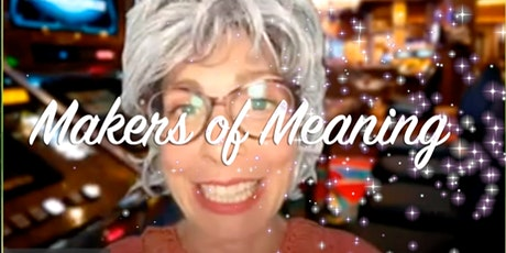 Makers of Meaning: DESPERATELY SEEKING SUZAN tickets